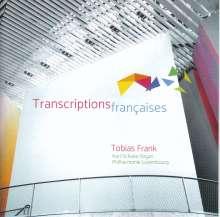 Tobias Frank - Transcriptions francaises, CD