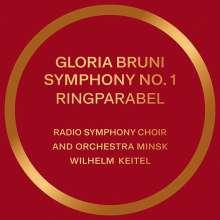 "Gloria Bruni (geb. 1955): Symphonie Nr. 1 ""Ringparabel"", CD"
