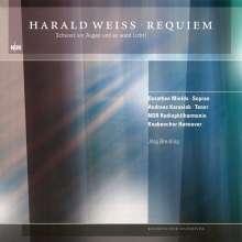 """Harald Weiss (geb. 1949): Requiem """"Schwarz vor Augen und es ward Licht!"""", 2 CDs"""