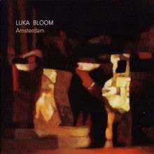 Luka Bloom: Amsterdam -Hq-, LP
