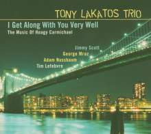 Tony Lakatos (geb. 1958): I Get Along With You Very Well, CD