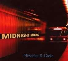 Mitschke & Dietz: Midnight Moods, CD
