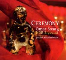 Omar Sosa (geb. 1965): Ceremony (Arranged By Jaques Morelenbaum), CD