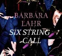 Barbara Lahr (De-Phazz): Six String Call, CD