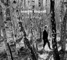Martin Tingvall (geb. 1974): En Ny Dag, CD