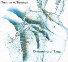Tuomas A. Turunen: Ornaments Of Time, CD