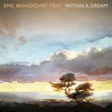 Emil Brandqvist (geb. 1981): Within A Dream, CD