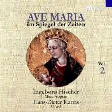 Ave Maria im Spiegel der Zeiten Vol.2, CD