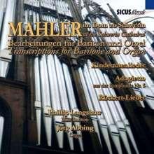 Gustav Mahler (1860-1911): Kindertotenlieder für Bariton & Orgel, CD