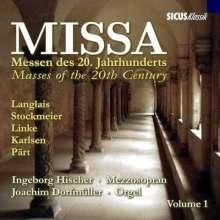 Missa - Messen des 20.Jahrhunderts Vol.1, CD