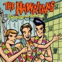 The Hawaiians: Teenagers Love, CD