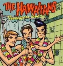 The Hawaiians: Teenagers Love, 2 LPs