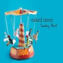 Naked Raven: Sunday Best (Digipack), CD
