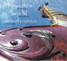 Matyas Wolter & Sanjib Pal: Five Ragas & Four Talas, CD