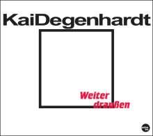 Kai Degenhardt: Weiter draußen, CD