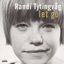 Randi Tytingvåg (geb. 1978): Let Go, CD