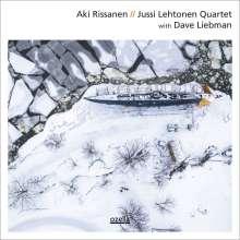Aki Rissanen, Jussi Lehtonen & Dave Liebman: Aki Rissanen // Jussi Lehtonen Quartet with Dave Liebman, CD