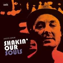 Anders Aarum: Shakin' Our Souls, CD