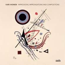 Kari Ikonen (geb. 1973): Impressions, Improvisations and Compositions, CD
