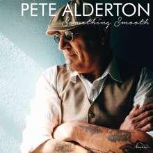 Pete Alderton: Something Smooth, CD