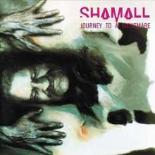 Shamall: Journey To A Nightmare, CD