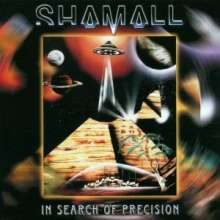 Shamall: In Search Of Precision, CD