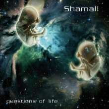 Shamall: Questions Of Life, CD