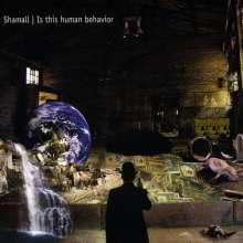 Shamall: Is This Human Behavior, 2 CDs