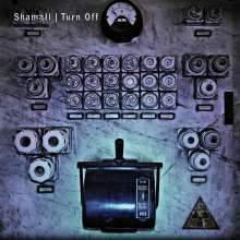 Shamall: Turn Off, 2 CDs