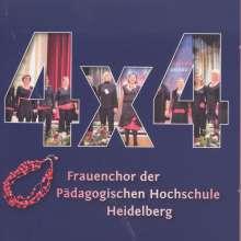 4 x 4 Frauenchor der Pädagogischen Hochschule Heidelberg, CD