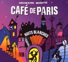 Orchestre Musette Cafe De Paris: Nuits Blanches, CD
