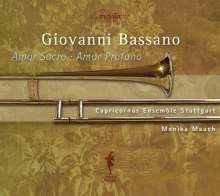 Giovanni Bassano (1557-1617): Motetti, Madrigali e Canzoni francese (Ausz.), CD