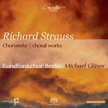 Richard Strauss (1864-1949): Chorwerke, SACD