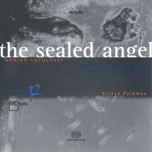 Rodion Schtschedrin (geb. 1932): The Sealed Angel für Chor,Solisten,2 Knabenstimmen & Flöte, SACD