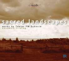 """Tobias PM Schneid (geb. 1963): Kammermusik """"Sacred Landscapes"""", CD"""