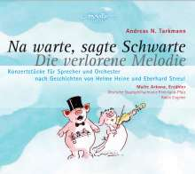 Andreas N. Tarkmann - Na warte, sagte Schwarte  (nach einer Geschichte von Helme Heine), CD