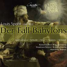Louis Spohr (1784-1859): Der Fall Babylons WoO 63 (Oratorium 1839/40), 2 SACDs
