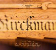 Jacob Kirkman (1746-1812): Lessons & Sonatas, CD
