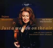 Tatjana Masurenko - Just a motion on the air, CD