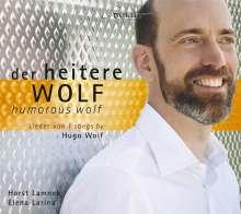"""Hugo Wolf (1860-1903): Lieder """"Der heitere Wolf"""", CD"""