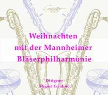 Mannheimer Bläserphilharmonie - Weihnachten mit der Mannheimer Bläserphilharmonie, CD
