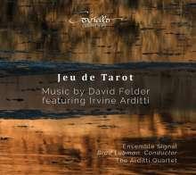David Felder (geb. 1953): Jeu de Tarot, CD