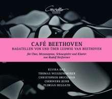 Chorwerk Ruhr - Cafe Beethoven (Bagatellen von und über Beethoven für Chor, Mezzosopran, Schauspieler, Klavier), CD