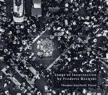 Frederic Rzewski (geb. 1938): Songs of Insurrection, CD