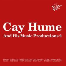 Cay Hume: ... And His Music Productions 2, CD