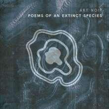 Art Noir: Poems Of An Extinct Species, CD