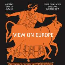 Andreas Mühlen - View on Europe, CD