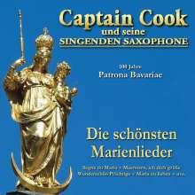 Captain Cook & Seine Singenden Saxophone: 100 Jahre Patrona Bavariae: Die schönsten Marienlieder, CD