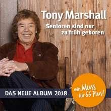 Tony Marshall: Senioren sind nur zu früh geboren, CD