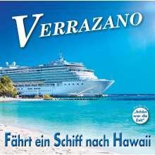 Verrazano: Fährt ein Schiff nach Hawaii, CD